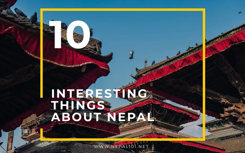 Nepal101 Interesting Things About Nepal Rectangle Cover Photo